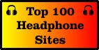 Link to Top 100 Headphones Sites